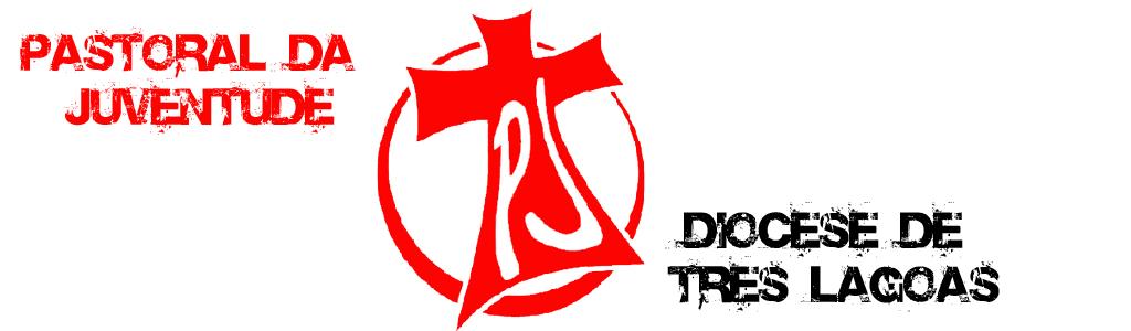 Pastoral da Juventude - Diocese de Três Lagoas