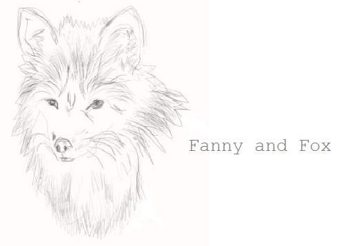 Fanny & Fox