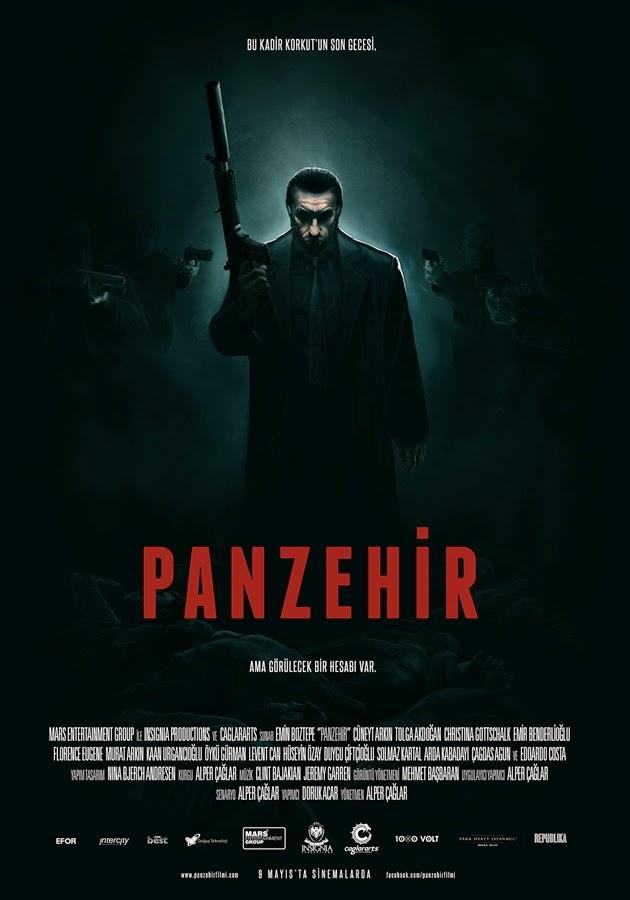 Panzehir (2014) – Türk Mafyası İsteyen?