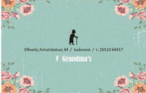 GRANDMA'S ΕΘΝΙΚΗΣ ΑΝΤΙΣΤΑΣΕΩΣ 44/ΙΩΑΝΝΙΝΑ/ΤΗΛ. 2651064417