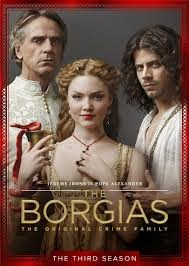 Assistir The Borgias 3 Temporada Dublado e Legendado Online