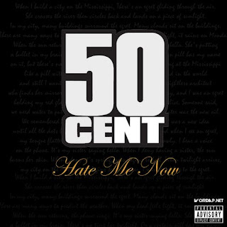 50 Cent-Hate Me Now