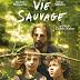 [CRITIQUE] : Vie Sauvage