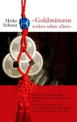 """Mein erstes Buch: """"Goldmünzen wirken selten allein"""""""