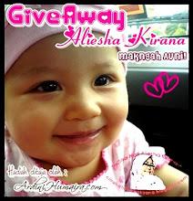 GIVEAWY ALIESHA KIRANA MAKNGAH AUNI!