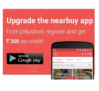 Upgrade Or Install New Nearbuy App & Get Rs.300 Credits In Wallet For Free