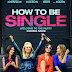 "Teaser Trailer Tells ""How to Be Single"""