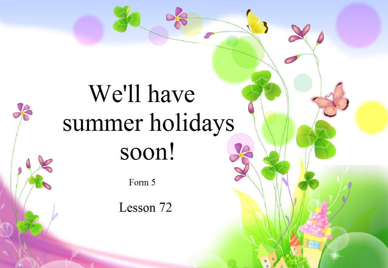 soon begin talking about holidays