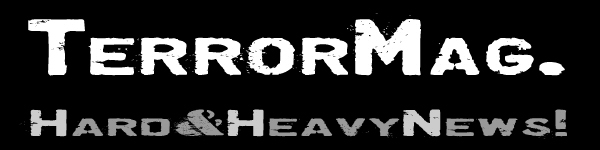 TERROR MAG. - Hard & Heavy News!