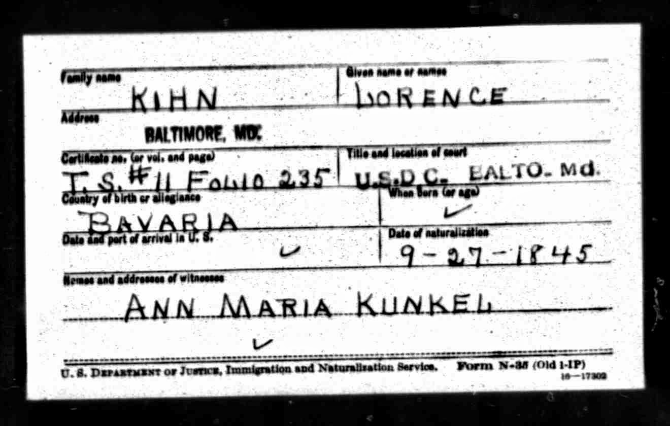 Ancestry.com information: Naturalization Index Card, Lorence Kihn, 27 Sept 1945, U. S. District Court, Baltimore, MD.