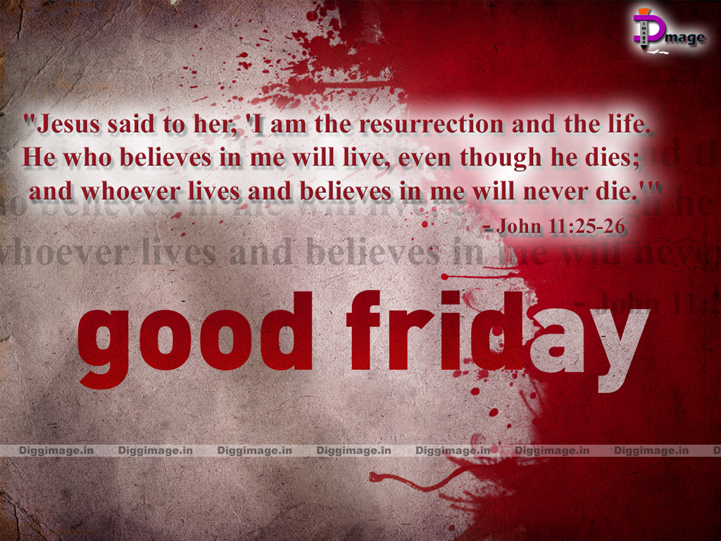 "Good Friday and Easter Wishes and Greetings for Pc ""Jesus said to ..."