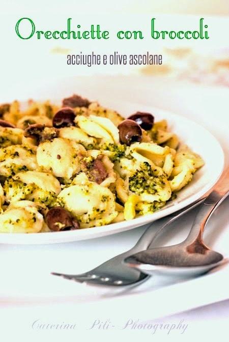 Orecchiette con broccoli ,acciughe e olive ascolane