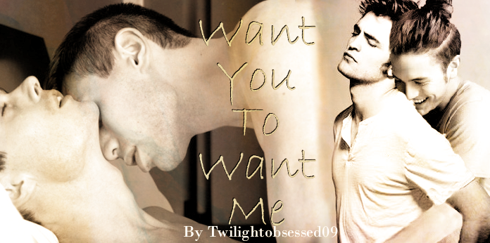 Want you to Want me banner