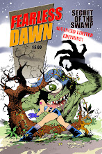 FEARLESS DAWN:SECRET OF THE SWAMP