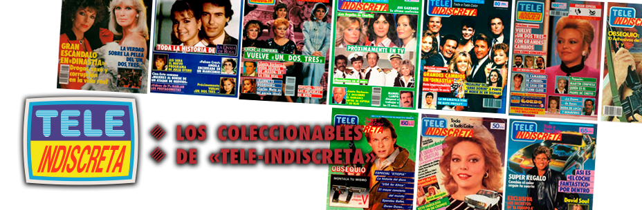 Los Coleccionables de TeleIndiscreta