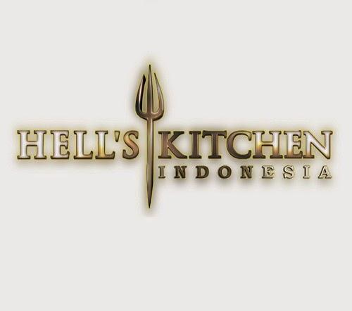 Jadwal dan Persyaratan Audisi Hell's Kitchen Indonesia