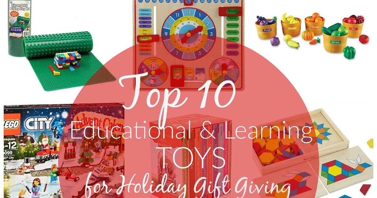 Top 10 Educational Toys : Ally s sweet and savory eats my top educational