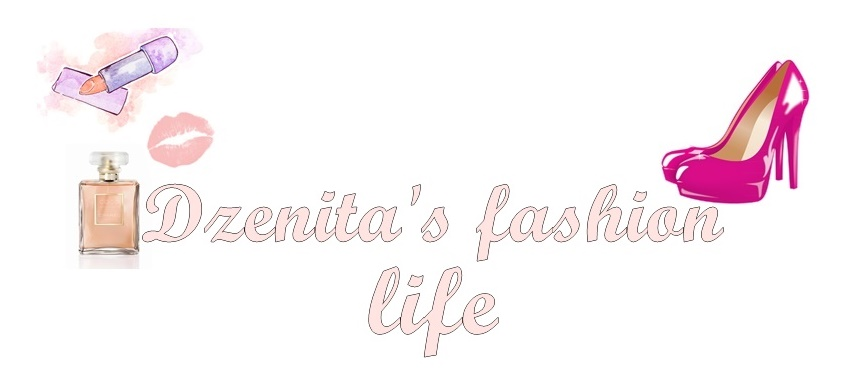 Dzenita's fashion life