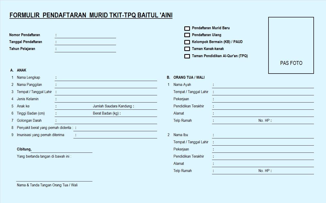 Contoh Formulir Pendaftaran Siswa Baru PAUD, TK, TPQ Dilengkapi Foto
