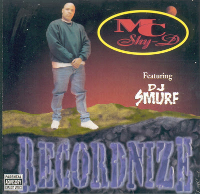 MC Shy-D Featuring DJ Smurf – Recordnize (1996) (192 kbps)