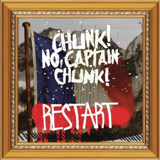 Chunk! No, Captain Chunk! – Restart Lyrics | Letras | Lirik | Tekst | Text | Testo | Paroles - Source: musicjuzz.blogspot.com