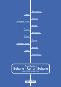 Bolzano - Roma - Bolzano