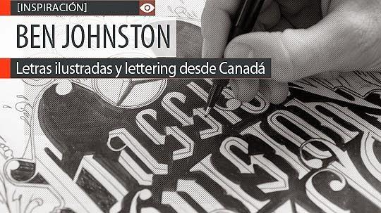 Letras ilustradas, diseño y lettering de BEN JOHNSTON