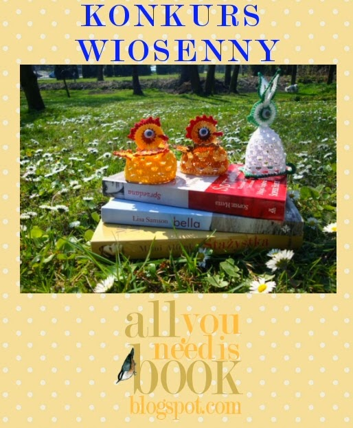 http://all-you-need-is-book.blogspot.com/2014/03/wiosenny-konkurs-fotograficzny.html