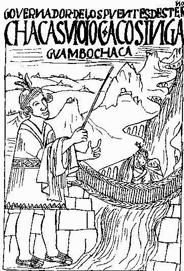 Ilustración Puente colgante de Guamán Poma de Ayala