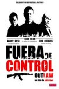 Fuera de control (Outlaw) (2007)