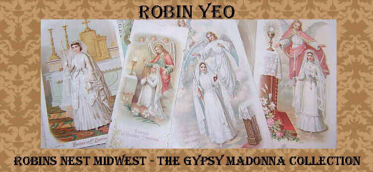 ROBINS NEST MIDWEST - THE GYPSY MADONNA COLLECTION