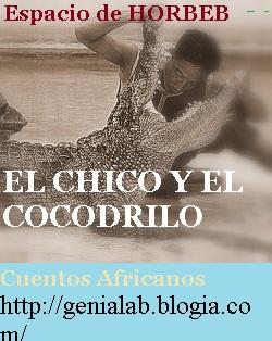 """LOS CUENTOS DE """"ESPACIO DE HORBEB"""" El chico y el Cocodrilo"""