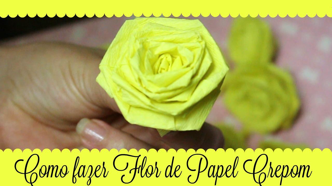 DIY - Flor de Papel Crepom