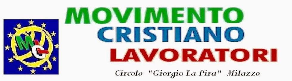 """""""MOVIMENTO CRISTIANO LAVORATORI """" MILAZZO"""