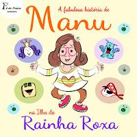 """A fabulosa história de MANU na Ilha da Rainha Roxa"" - Fernanda Sander - MCK (2016)"