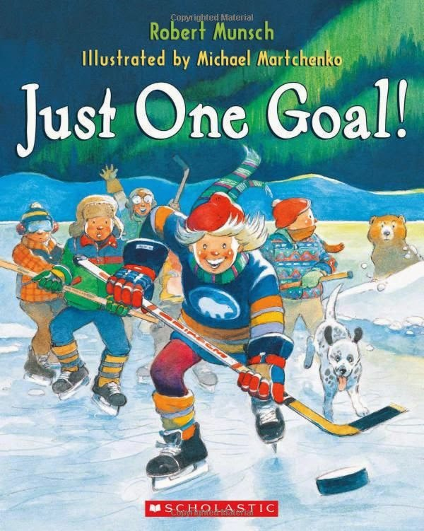 just one goal Robert Munsch
