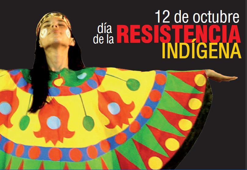 Blog Venciendo Tiranos: Día de la Resistencia Indígena