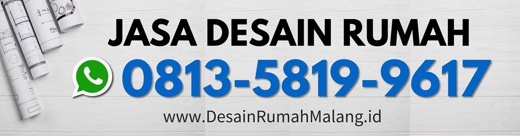 Call/WA: 0813 5819 9617,Desain Rumah,Jasa Kontraktor di Malang,Rumah,Renovasi,Arsitek,Sipil