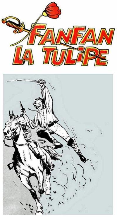 Fanfan La Tulipe. Intégrale dans Pif Gadget [Ordre chronologique] J. Sanitas / Gaty / L. Nortier