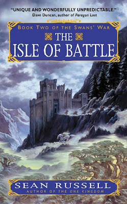 The Isle of Battle (Swan's War: Book 2) by Sean Russell