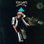 Tom Waits Closing Time