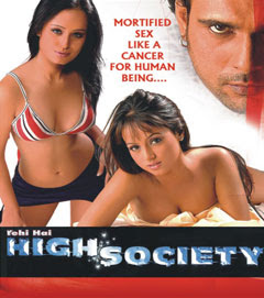 Yehi Hai High Society 2005 Hindi Movie Watch Online