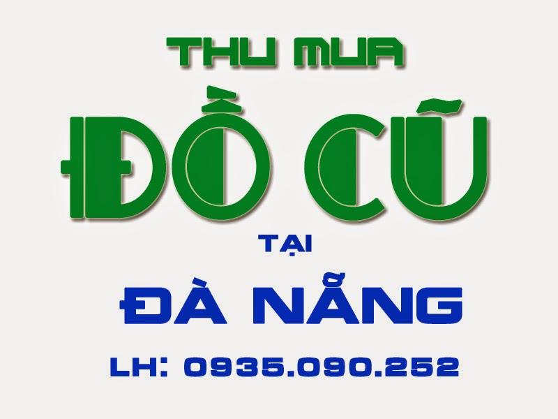 Thu mua đồ cũ tại Đà Nẵng