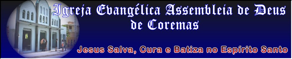 Igreja Evangélica Assembléia de Deus de Coremas