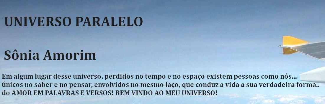 UNIVERSO PARALELO - Sônia Amorim -Petrópolis-Rj