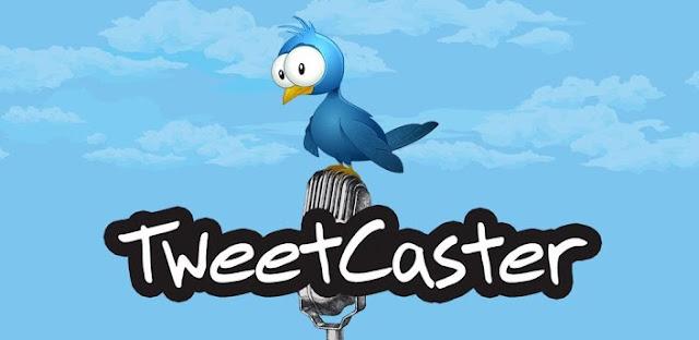 TweetCaster Pro for Twitter v7.0.2