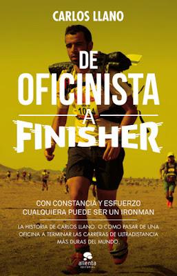 LIBRO - De oficinista a finisher  Con constancia y esfuerzo cualquiera puede ser un Ironman  Carlos Llano (Alienta - 15 Septiembre 2015)  ECONOMIA - EMPRESA - LIDERAZGO  Edición papel & ebook kindle | Comprar en Amazon.es