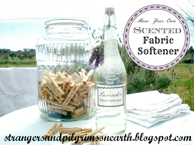 Strangers pilgrims on earth make your own all natural fabric softener free printable - How to make your own fabric softener ...
