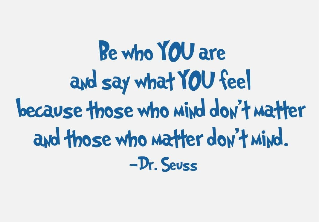 Dr. Seuss Quote Say What You Feel