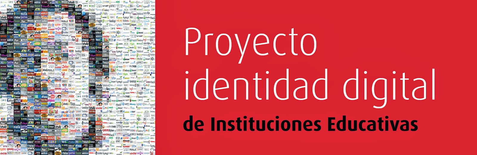 fuentes de la imagen: http://es.scribd.com/doc/206913948/Proyecto-Identidad-Digital-de-Instituciones-Educativas?secret_password=1fm5mcwr2psvnsovhpgx